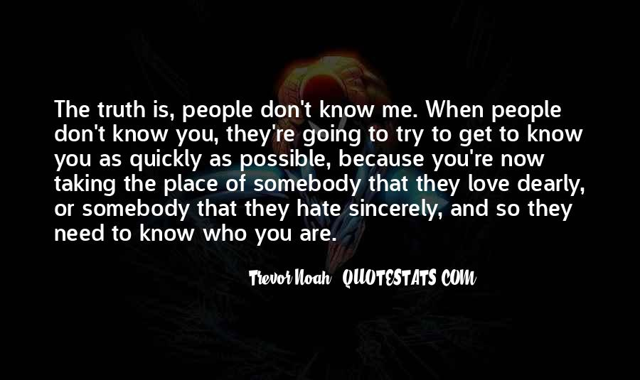Quotes About Somebody You Hate #962742