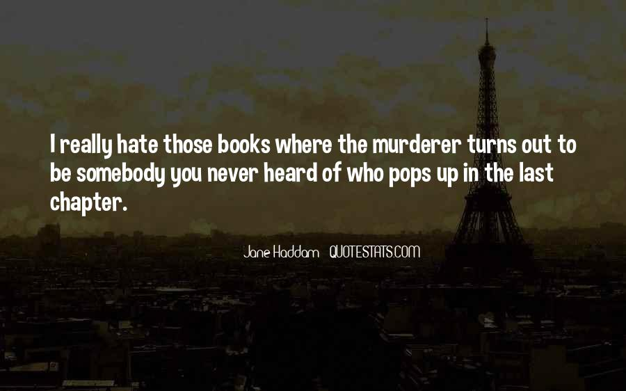 Quotes About Somebody You Hate #979270