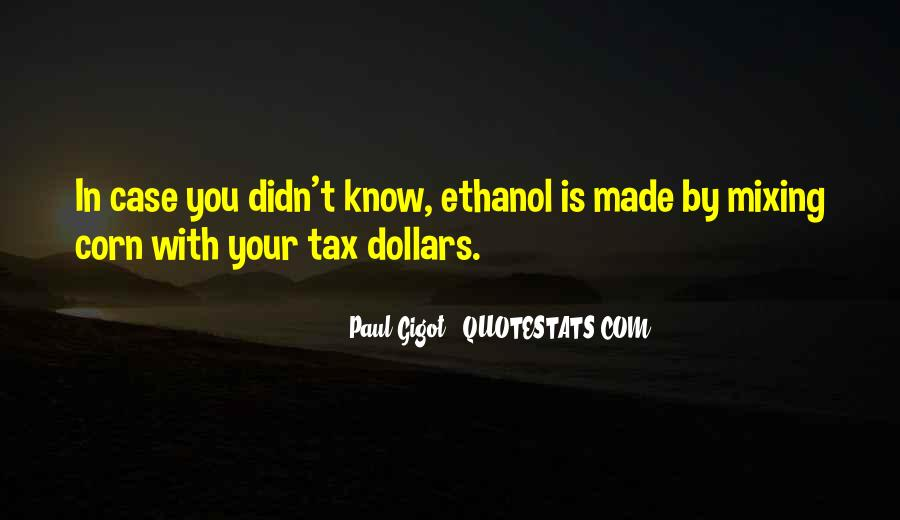 Ethanol's Quotes #1107012