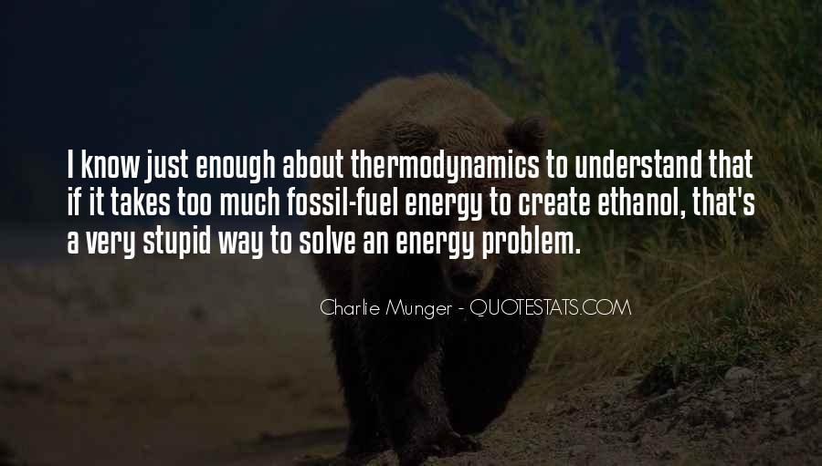 Ethanol's Quotes #1443163