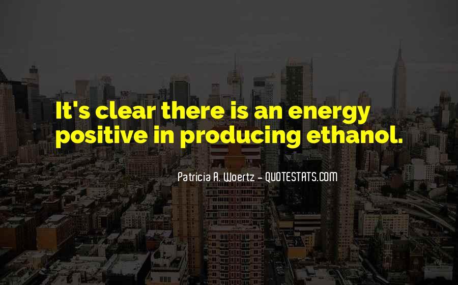 Ethanol's Quotes #1731090