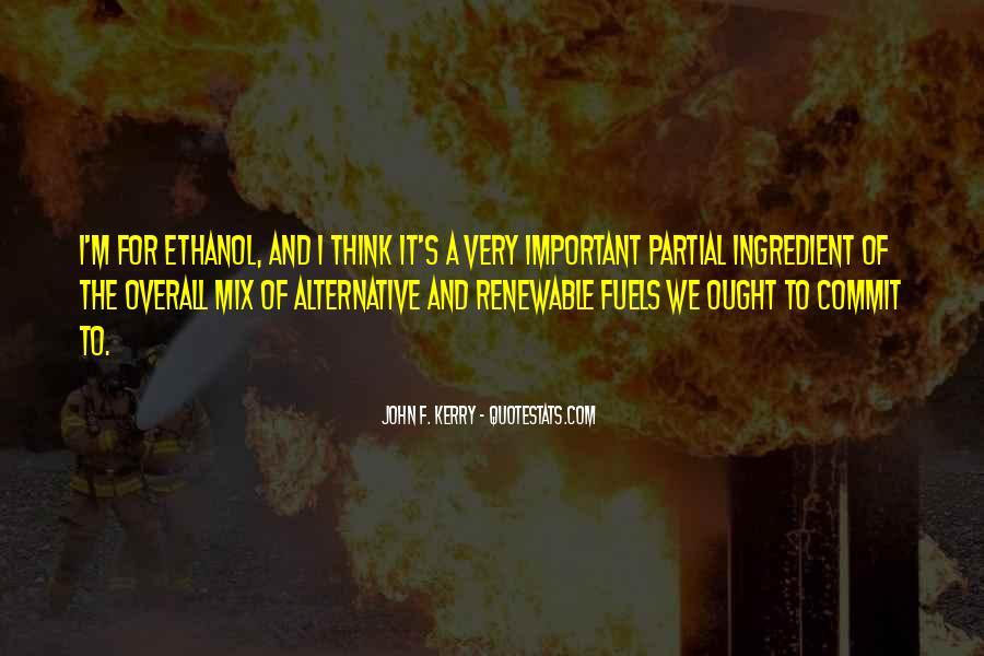 Ethanol's Quotes #1773456