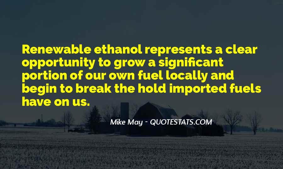 Ethanol's Quotes #203262