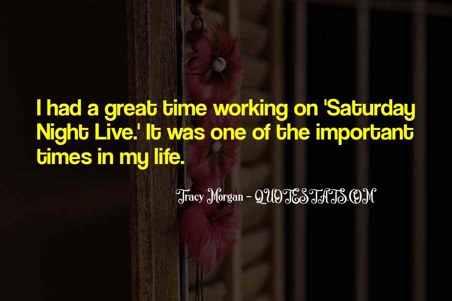 Quotes About Had A Great Time #109605