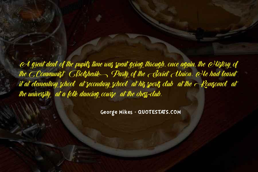 Quotes About Had A Great Time #127757
