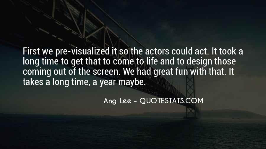 Quotes About Had A Great Time #203096