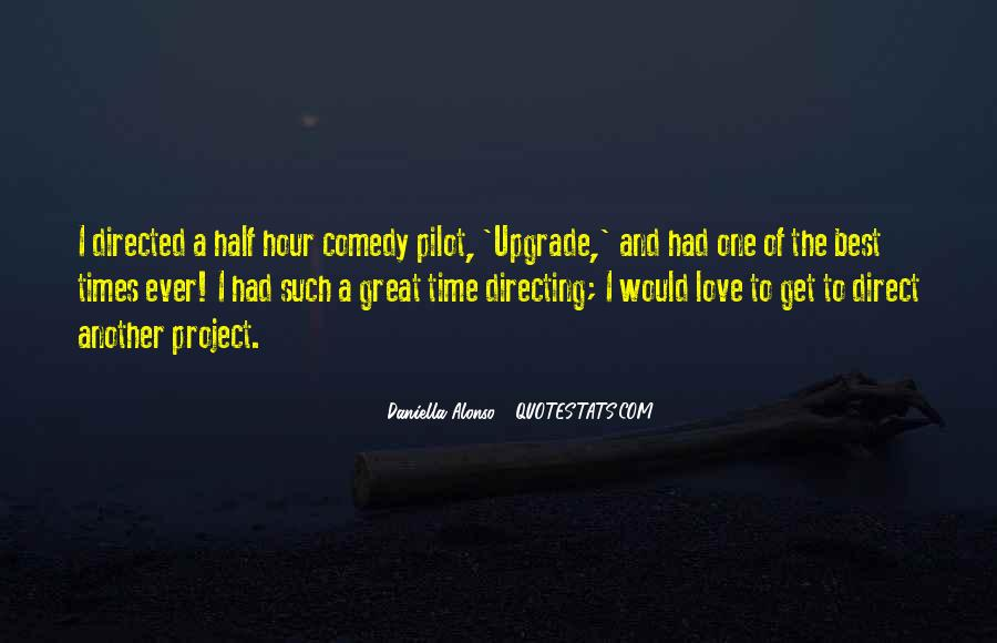 Quotes About Had A Great Time #284661