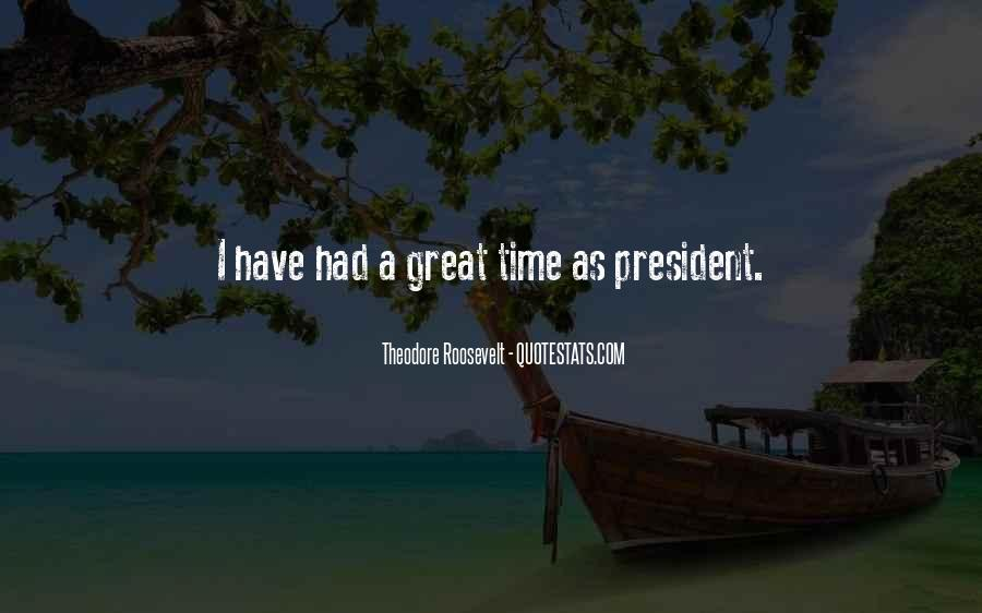 Quotes About Had A Great Time #353074