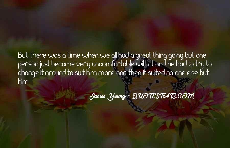 Quotes About Had A Great Time #470822