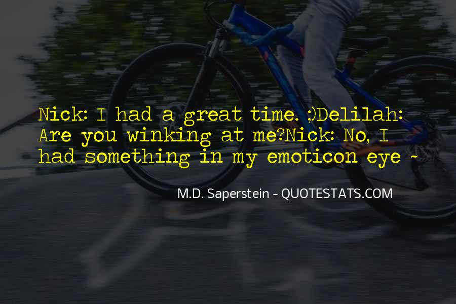 Quotes About Had A Great Time #487119