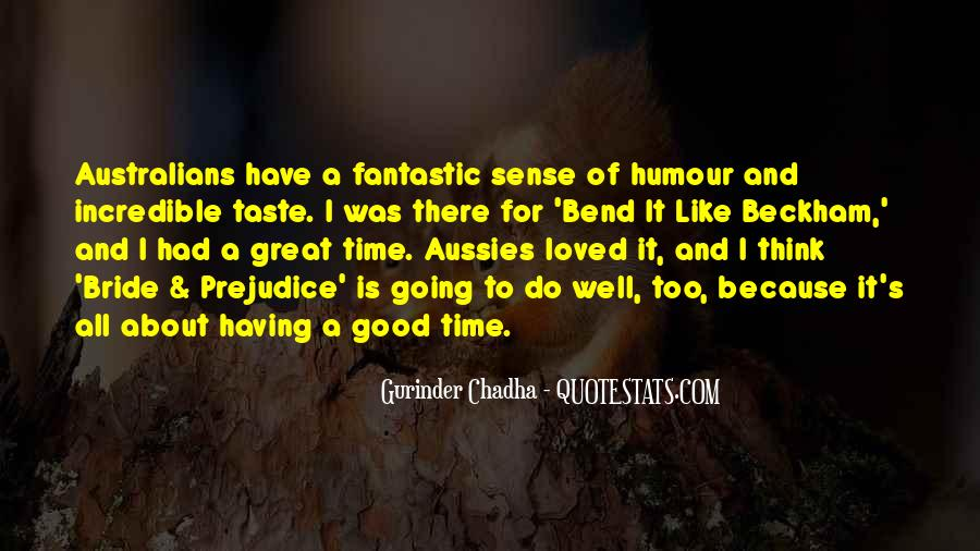 Quotes About Had A Great Time #489119