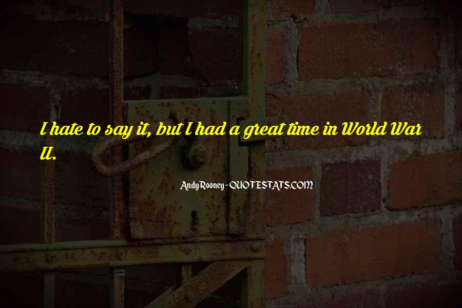 Quotes About Had A Great Time #626171