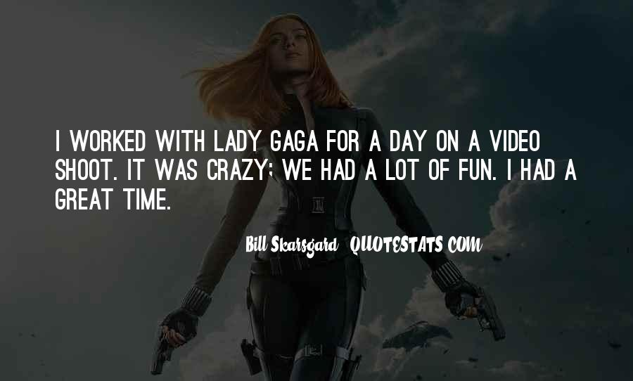 Quotes About Had A Great Time #76326