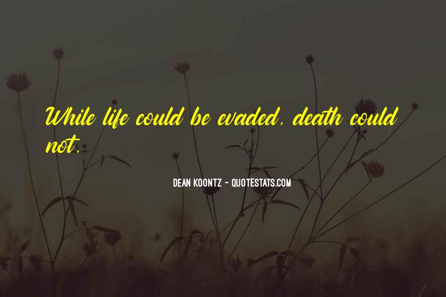 Evaded Quotes #1590669