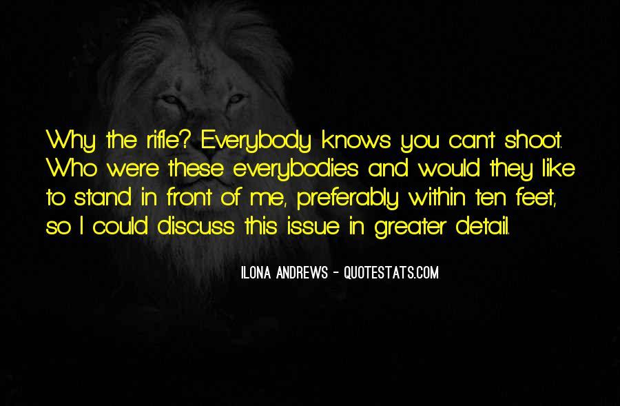 Everybodies Quotes #106391