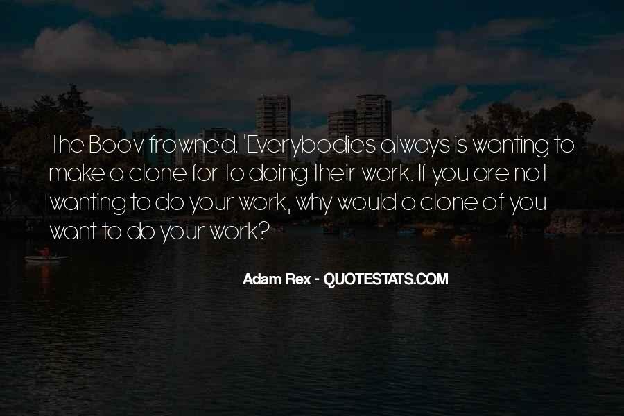 Everybodies Quotes #736896