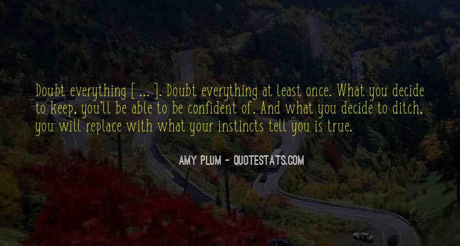 Everything'll Quotes #114600