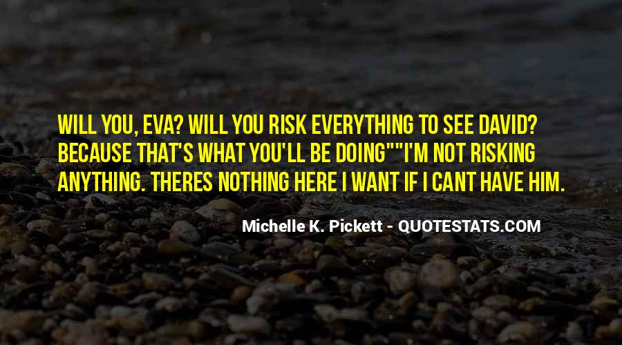 Everything'll Quotes #129166