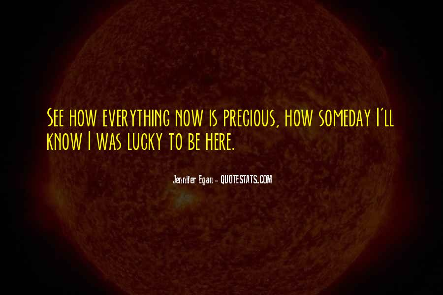 Everything'll Quotes #218694