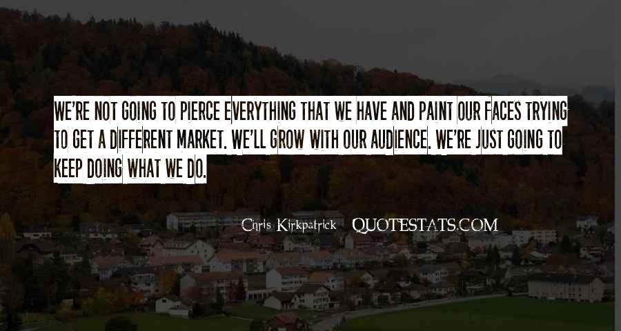 Everything'll Quotes #25165