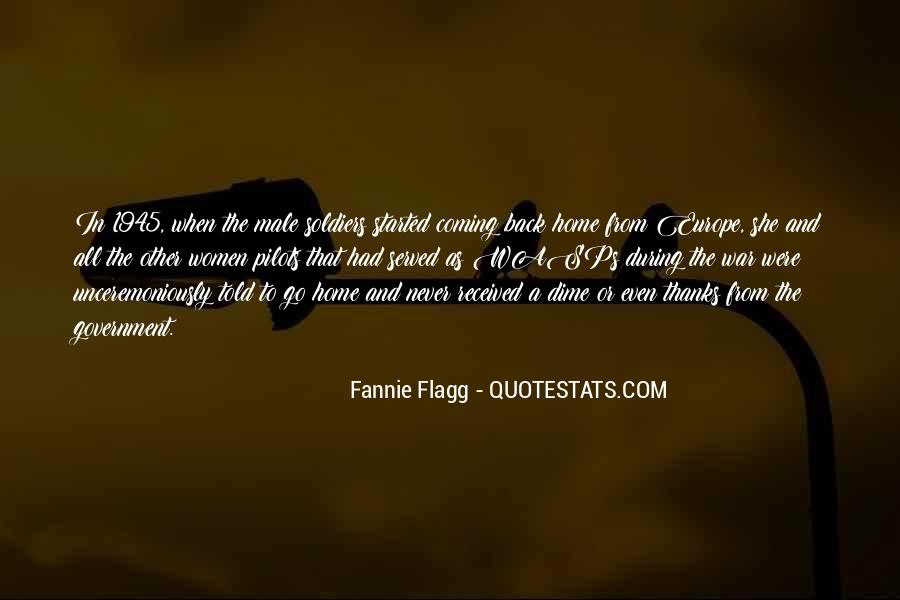 Quotes About Soldiers Coming Home From War #1388131