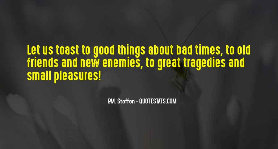 Quotes About Good Old Times #1114307