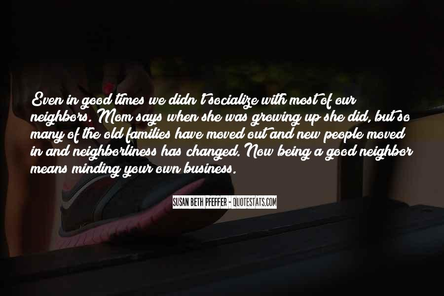 Quotes About Good Old Times #1186106