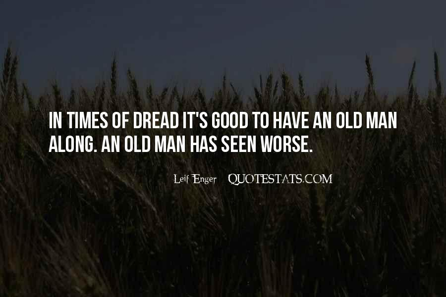 Quotes About Good Old Times #1228162