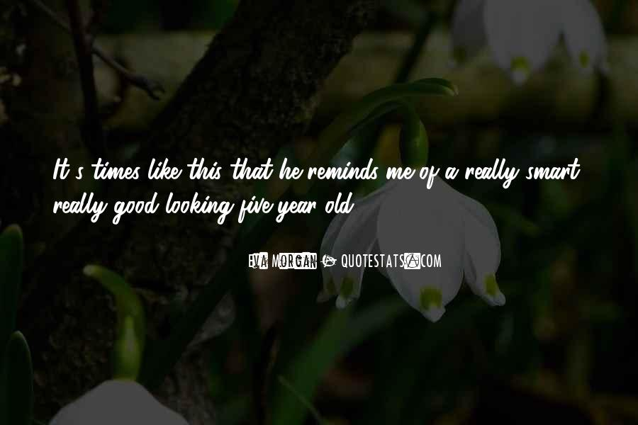 Quotes About Good Old Times #1329540