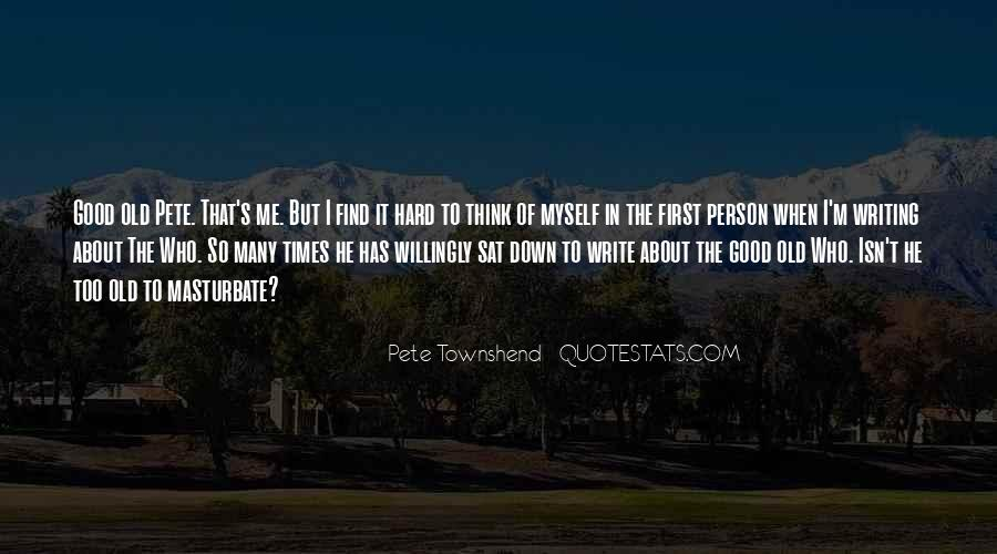 Quotes About Good Old Times #1599610
