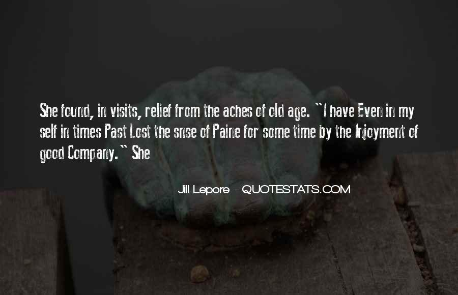 Quotes About Good Old Times #660926