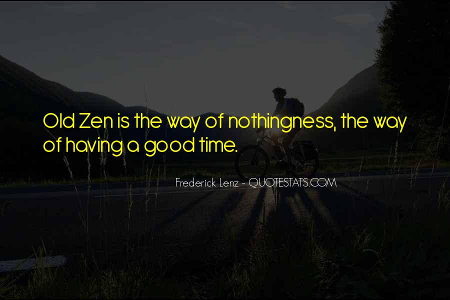 Quotes About Good Old Times #787187