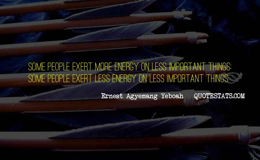 Exert Quotes #322090