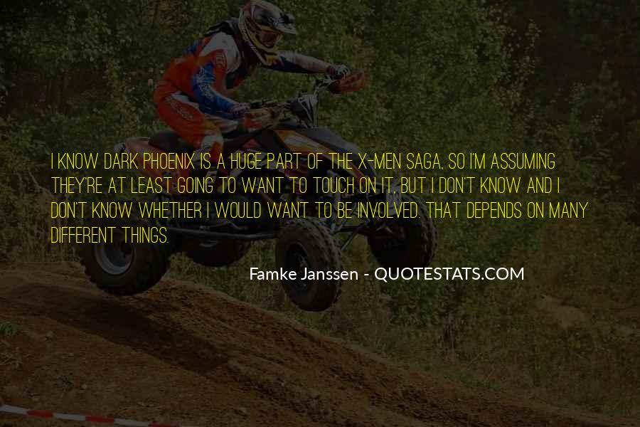 Famke Quotes #1835918