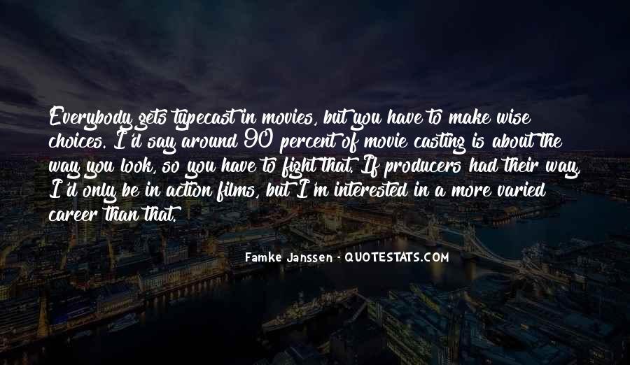 Famke Quotes #314647