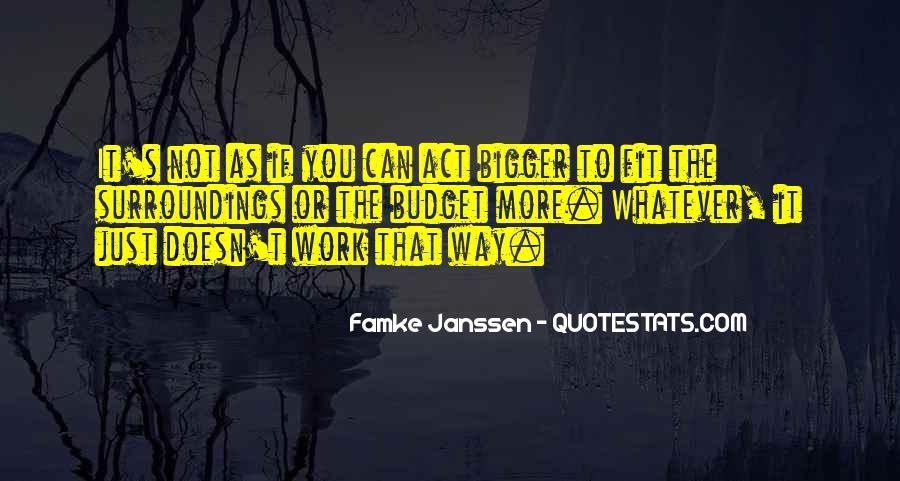 Famke Quotes #33648