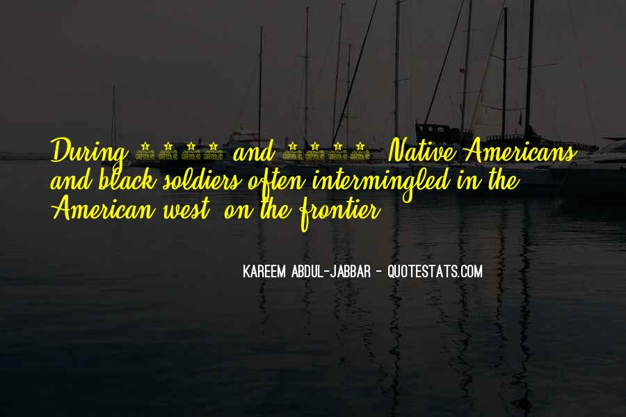 Quotes About The American West #1439362