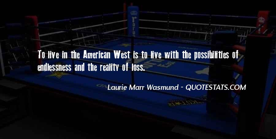 Quotes About The American West #1700271