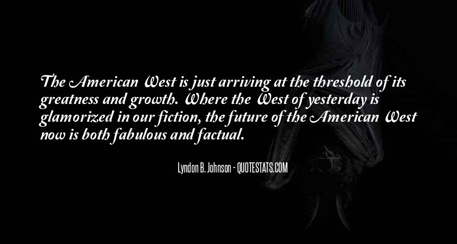 Quotes About The American West #924543
