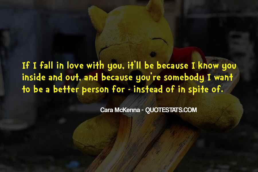 Quotes About Spite And Love #1045045