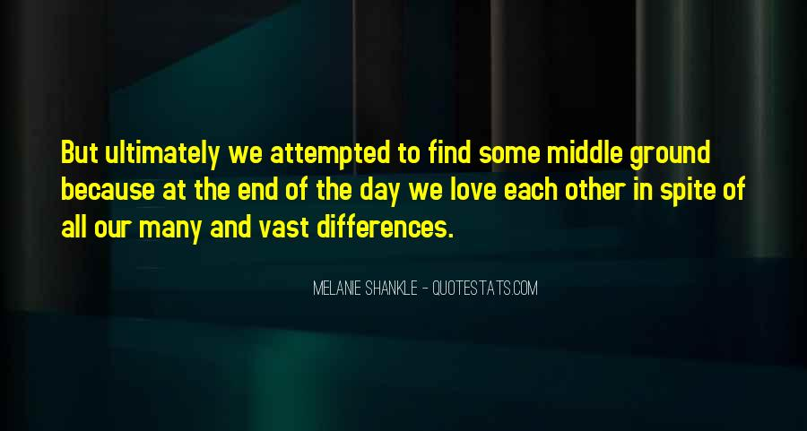 Quotes About Spite And Love #1126857