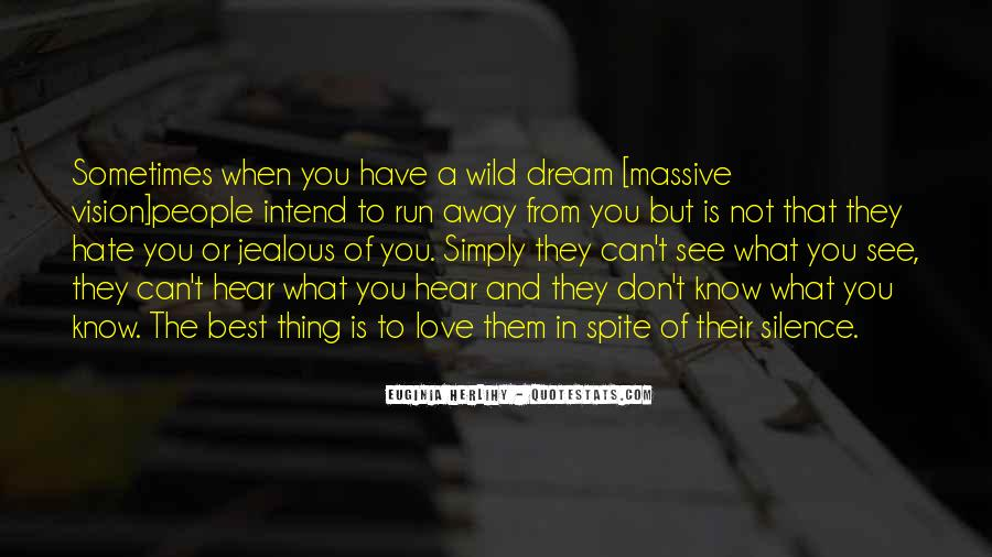 Quotes About Spite And Love #1441261