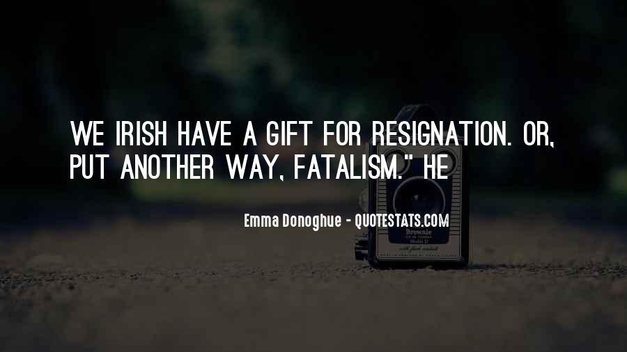 Fatalism's Quotes #1257481