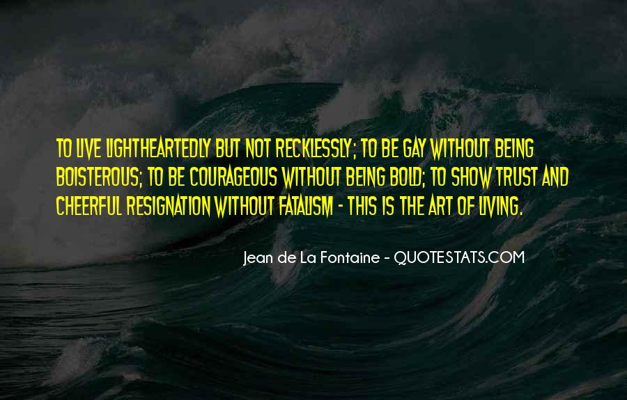 Fatalism's Quotes #1333732