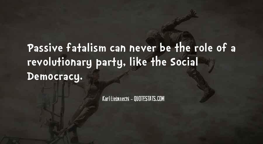 Fatalism's Quotes #1435029