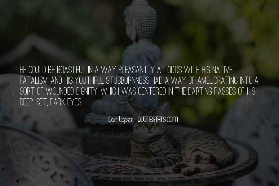 Fatalism's Quotes #1721671