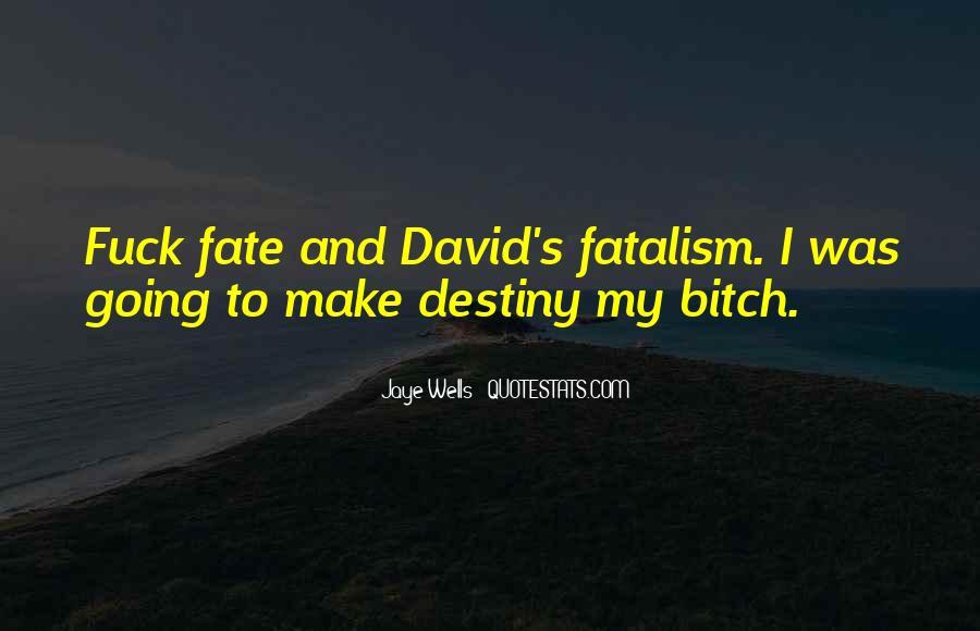 Fatalism's Quotes #2236