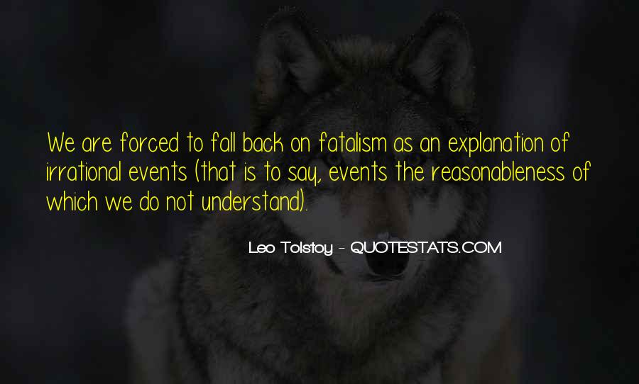Fatalism's Quotes #465252