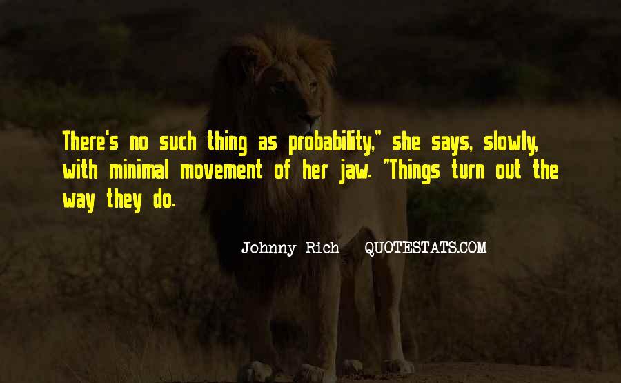 Fatalism's Quotes #563458