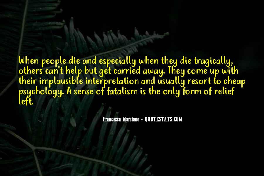 Fatalism's Quotes #682494